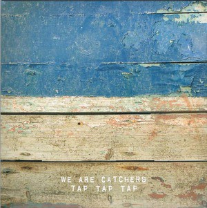 'Tap Tap Tap' by We Are Catchers