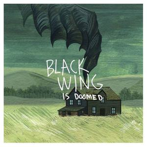 'Is Doomed' by Black Wing
