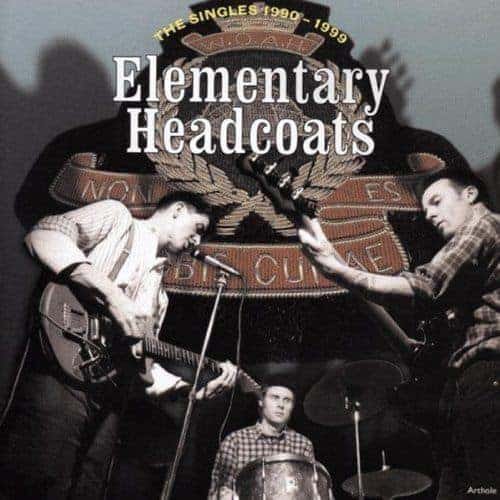 'Elementary Headcoats (The Singles 1990 -1999)' by Thee Headcoats
