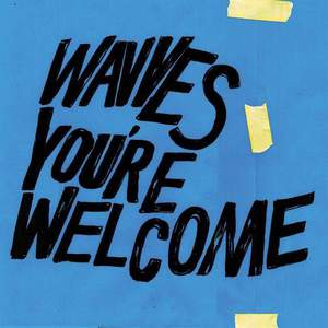 'You're Welcome' by Wavves
