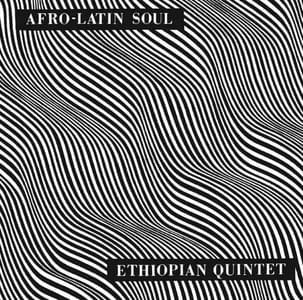 'Afro-Latin Soul' by Mulatu Astatke & His Ethiopian Quintet