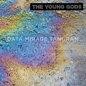 'Data Mirage Tangram' by The Young Gods