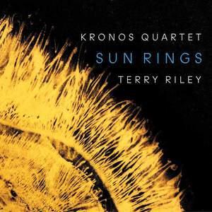 'Terry Riley: Sun Rings' by Kronos Quartet