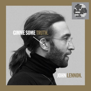 'Gimme Some Truth.' by John Lennon
