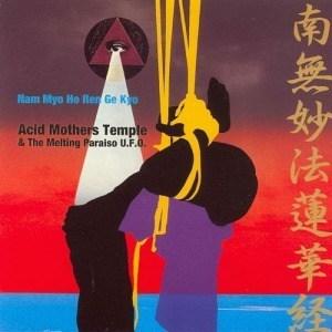 'Nam Myo Ho Ren Ge Kyo' by Acid Mothers Temple