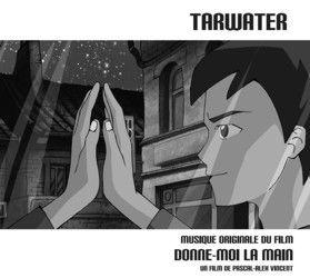 Donne-moi La Main Ost by Tarwater