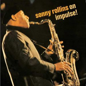 'Sonny Rollins - On Impulse!' by Sonny Rollins