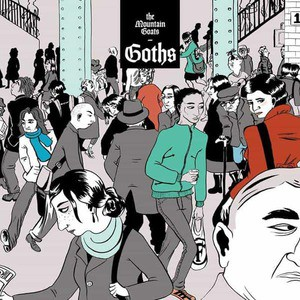 'Goths' by The Mountain Goats
