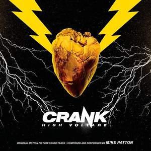 'Crank: High Voltage (Original Motion Picture Soundtrack)' by Mike Patton