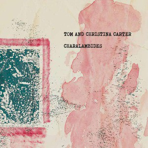 'Charalambides: Tom and Christina Carter' by Charalambides