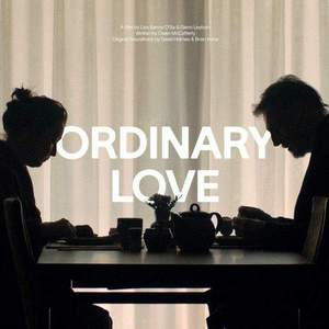 'Ordinary Love (Original Soundtrack)' by David Holmes & Brian Irvine