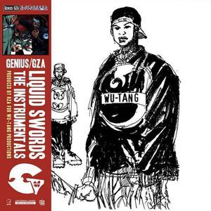 'Liquid Swords (The Instrumentals)' by Genius / GZA