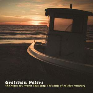 'The Night You Wrote That Song: The Songs of Mickey Newbury' by Gretchen Peters
