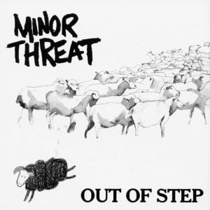 'Out of Step' by Minor Threat