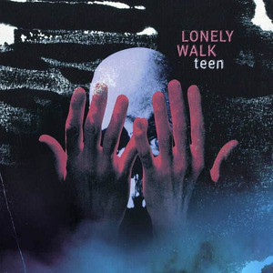 'Teen' by Lonely Walk