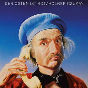 'Der Osten Ist Rot' by Holger Czukay