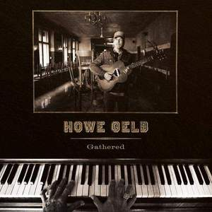 'Gathered' by Howe Gelb