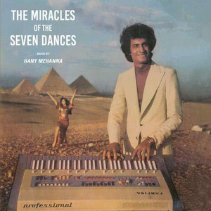 'The Miracles Of The Seven Dances' by Hany Mehanna