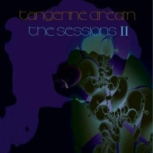 'The Sessions II' by Tangerine Dream