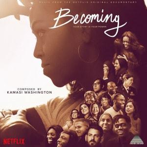 'Becoming (Music from the Netflix Original Documentary)' by Kamasi Washington