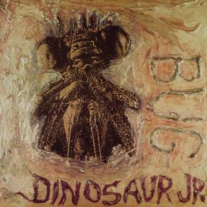 'Bug' by Dinosaur Jr.