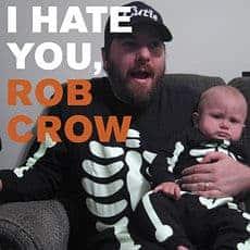 'I Hate You, Rob Crow' by Rob Crow