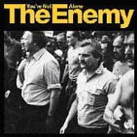 You're Not Alone/ Away From Here by The Enemy