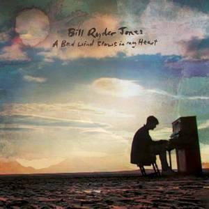 'A Bad Wind Blows In My Heart' by Bill Ryder-Jones