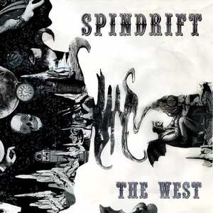 'The West' by Spindrift