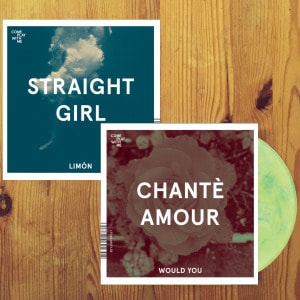 'Would You / Limon' by Chante Amour / Straight Girl