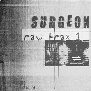 'Raw Trax 1' by Surgeon