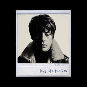 'Kiss Like The Sun / Be Someone' by Jake Bugg