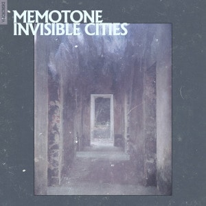 'Invisible Cities' by memotone