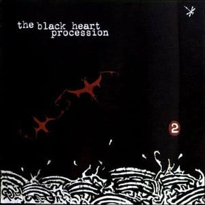 '2' by The Black Heart Procession