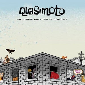 'The Further Adventures Of Lord Quas' by Quasimoto