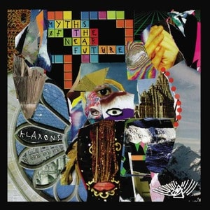 'Myths of The Near Future' by Klaxons