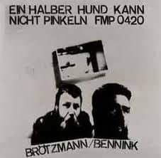 Ein Halber Hund Kann Nicht Pinkeln by Brotzman / Bennink