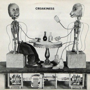 Creakiness And Other Misdemeanours by Nurse With Wound