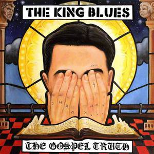 'The Gospel Truth' by The King Blues
