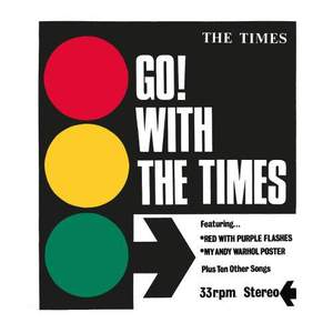 'Go! With The Times' by The Times