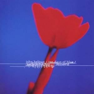 'Ten Days Of Blue' by John Beltran