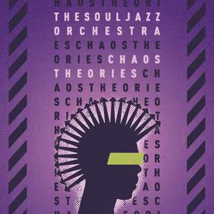 'Chaos Theories' by The Souljazz Orchestra