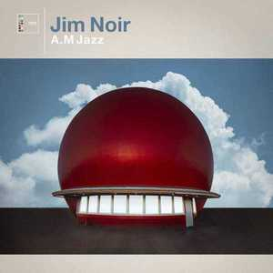 'A.M Jazz' by Jim Noir