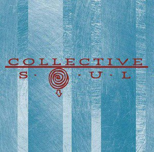 'Collective Soul (Deluxe 25th Anniversary Edition)' by Collective Soul