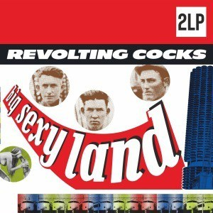 'Big Sexy Land' by Revolting Cocks