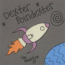 The Adventure EP by Dexter Poindexter