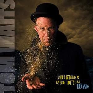 'Glitter and Doom Live' by Tom Waits