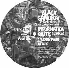 Information Critic by Black Samurai (featuring The Ragga Twins & Daddy Freddy)