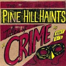 'Tales Of Crime' by The Pine Hill Haints