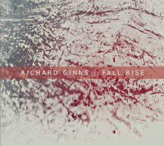 'Fall, Rise' by Richard Ginns